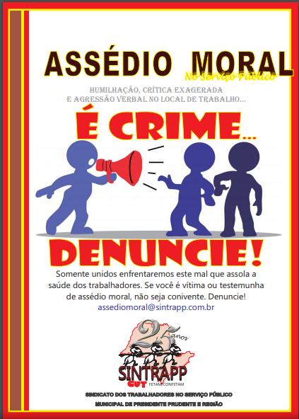 Assédio moral é Crime! Denuncie!