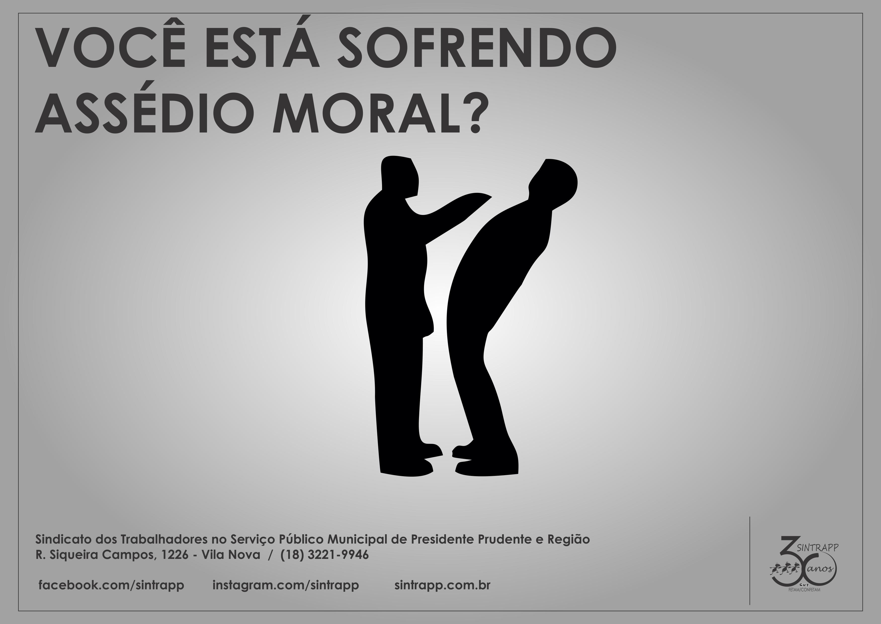 Assédio moral é crime. Denuncie!