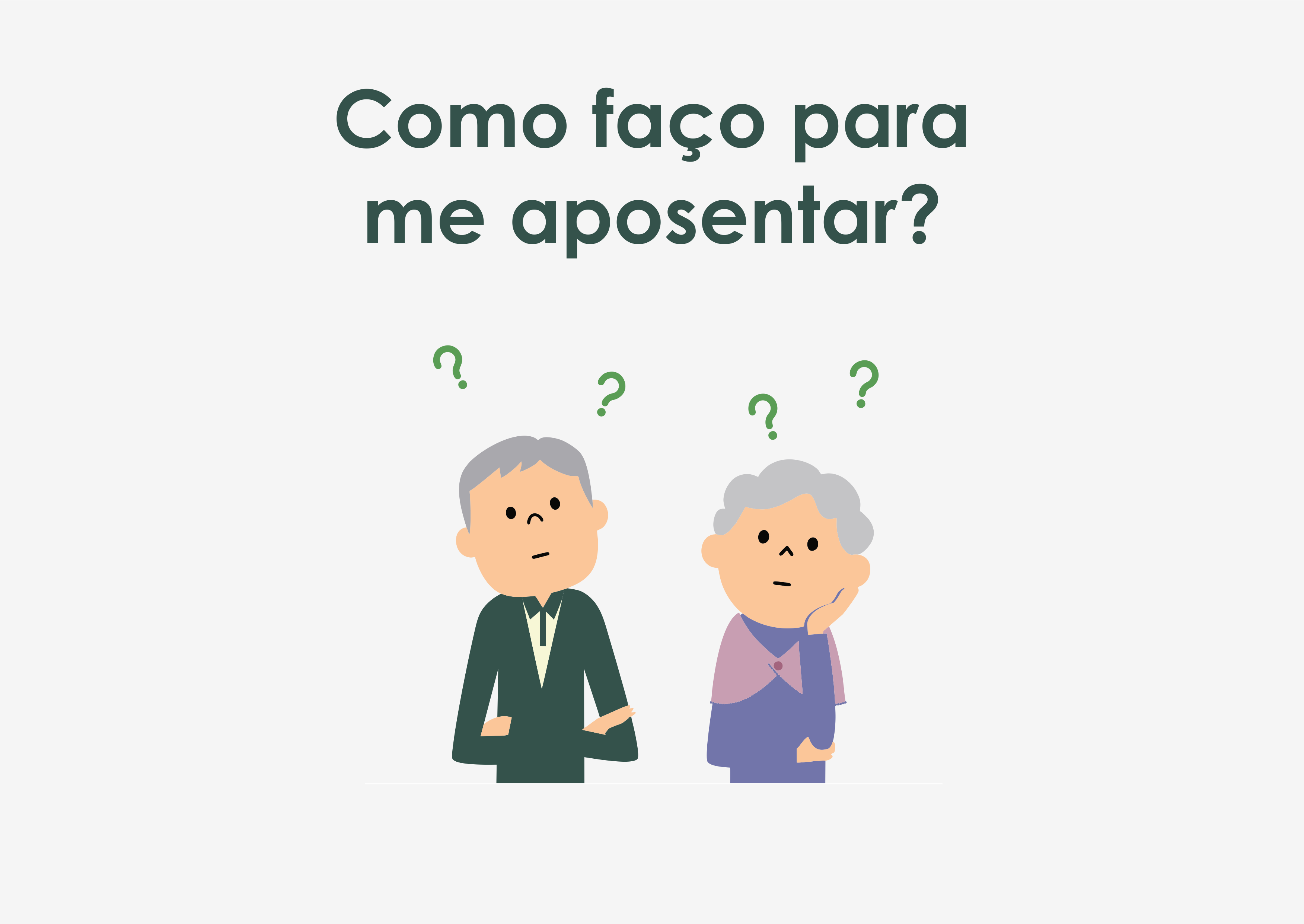 Procedimento para aposentadoria: por onde começar?