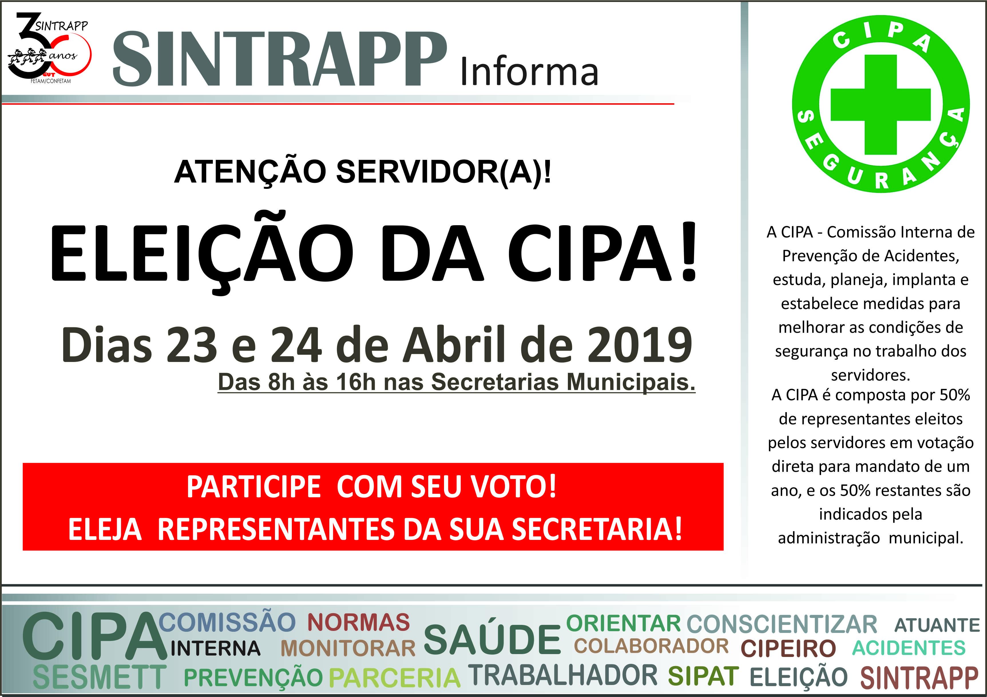Atenção Servidor! A eleição da CIPA acontecerá dia 23 e 24 de abril. Participe!