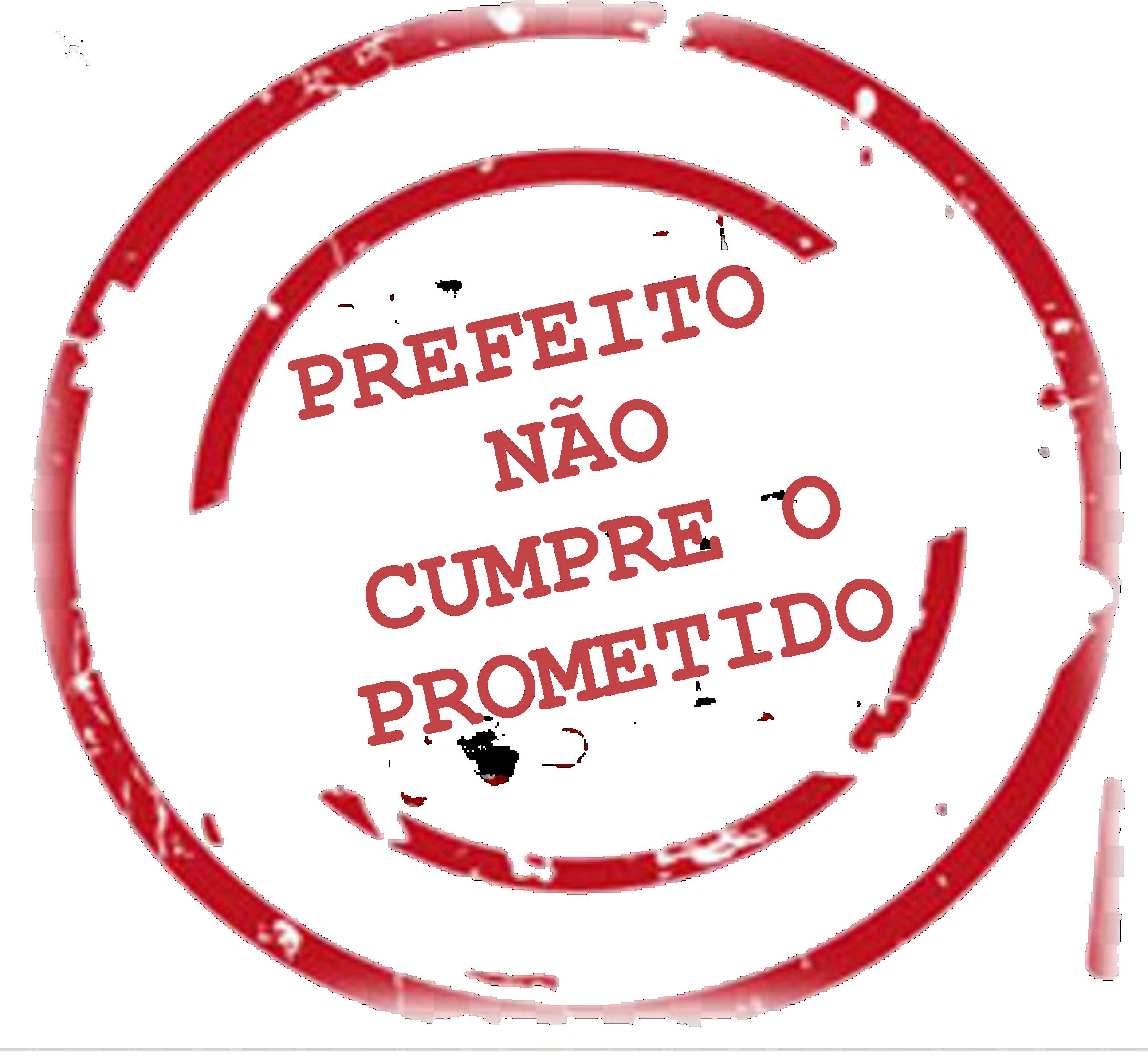 PREFEITO NÃO CUMPRE O PROMETIDO!