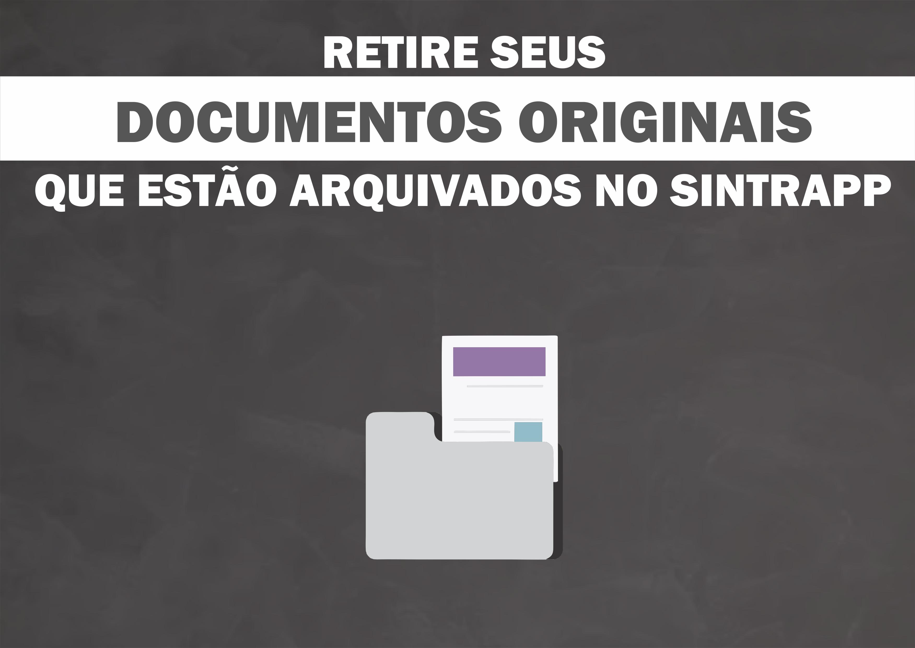 Mais de 300 filiados precisam retirar documentos originais no Sintrapp