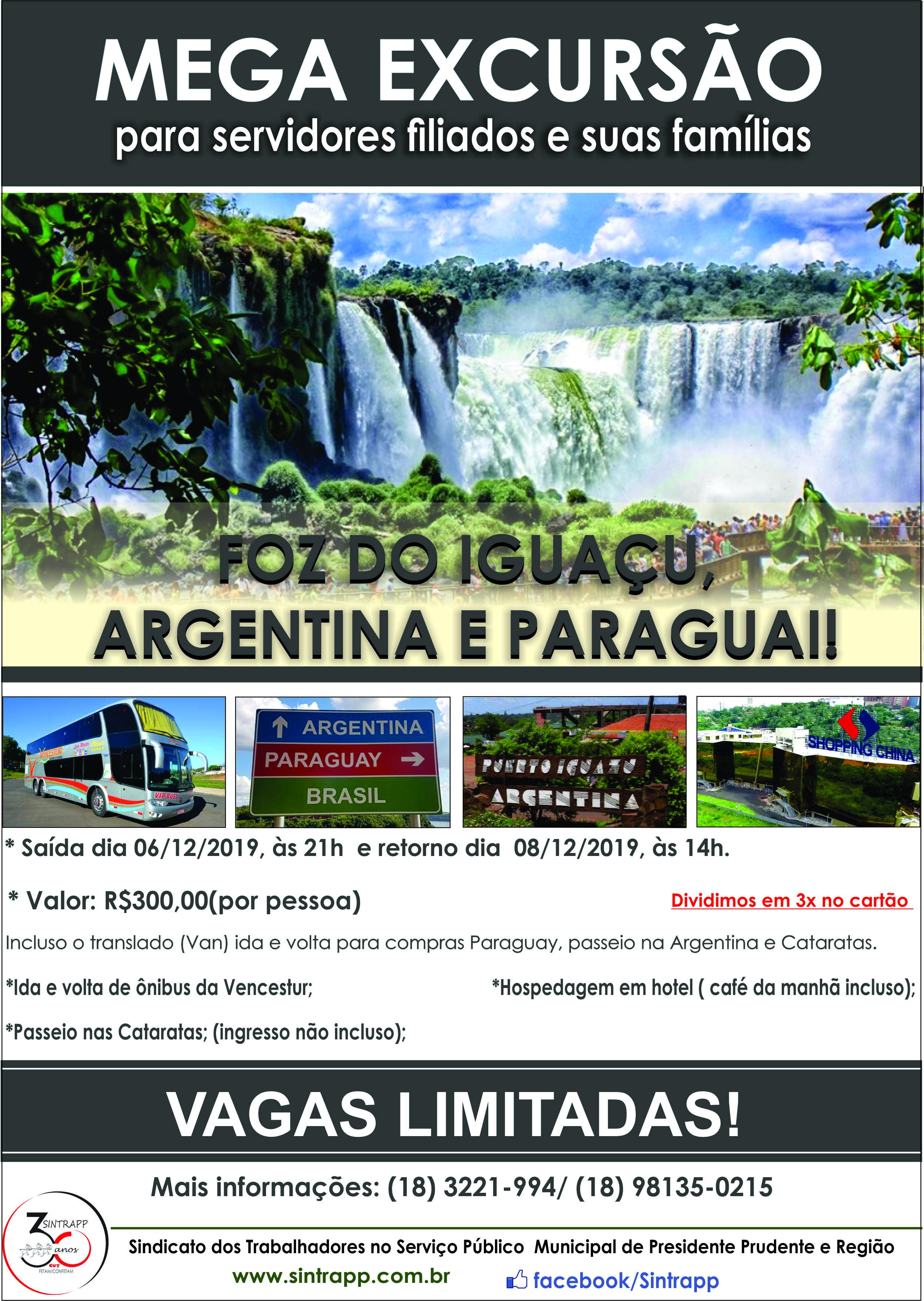 Você pediu e o Sintrapp atendeu! Excursão para Foz do Iguaçu, Argentina e Paraguai está de volta