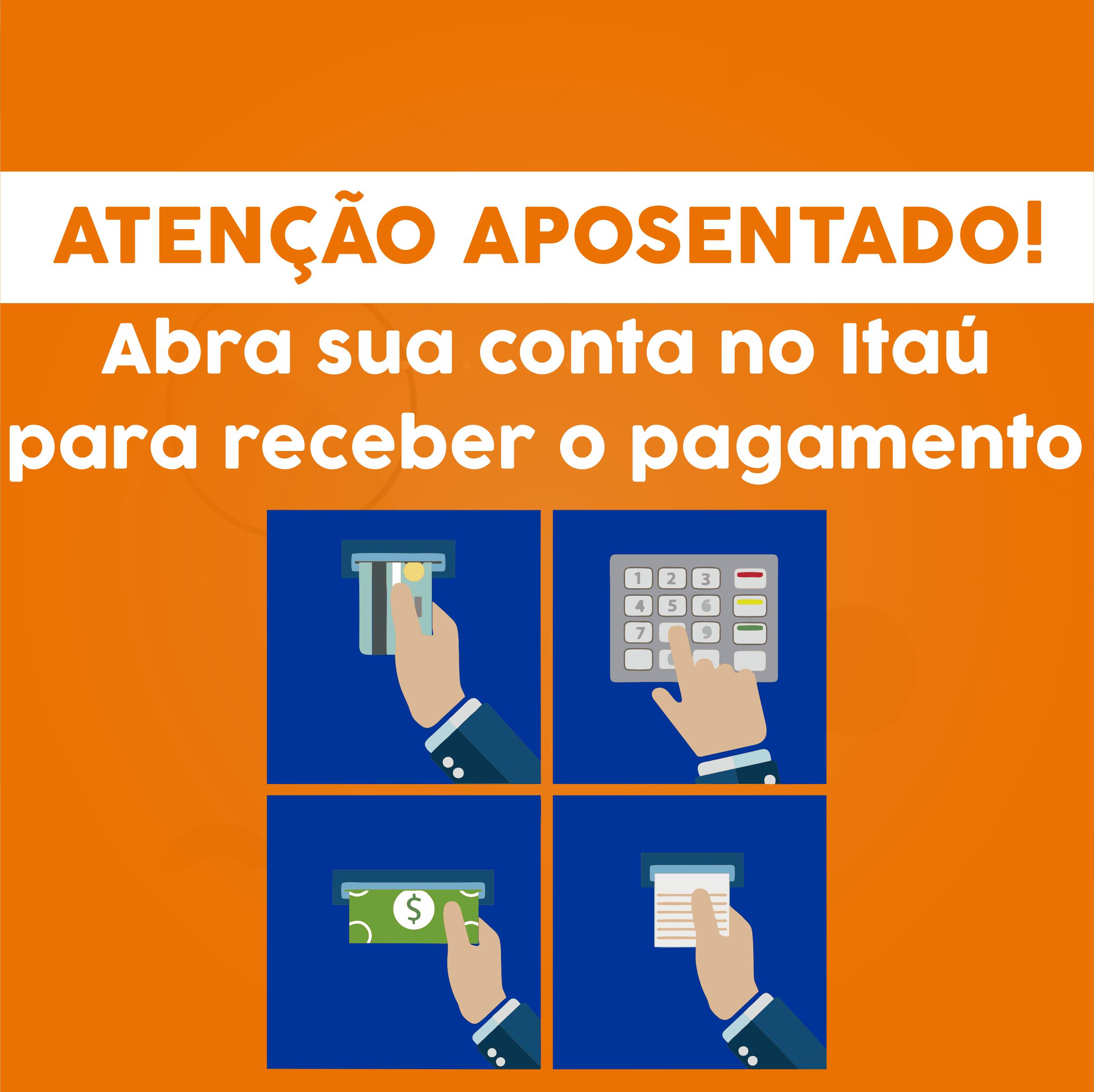 Aposentados devem abrir conta no Itaú para poder receber o pagamento a partir de fevereiro