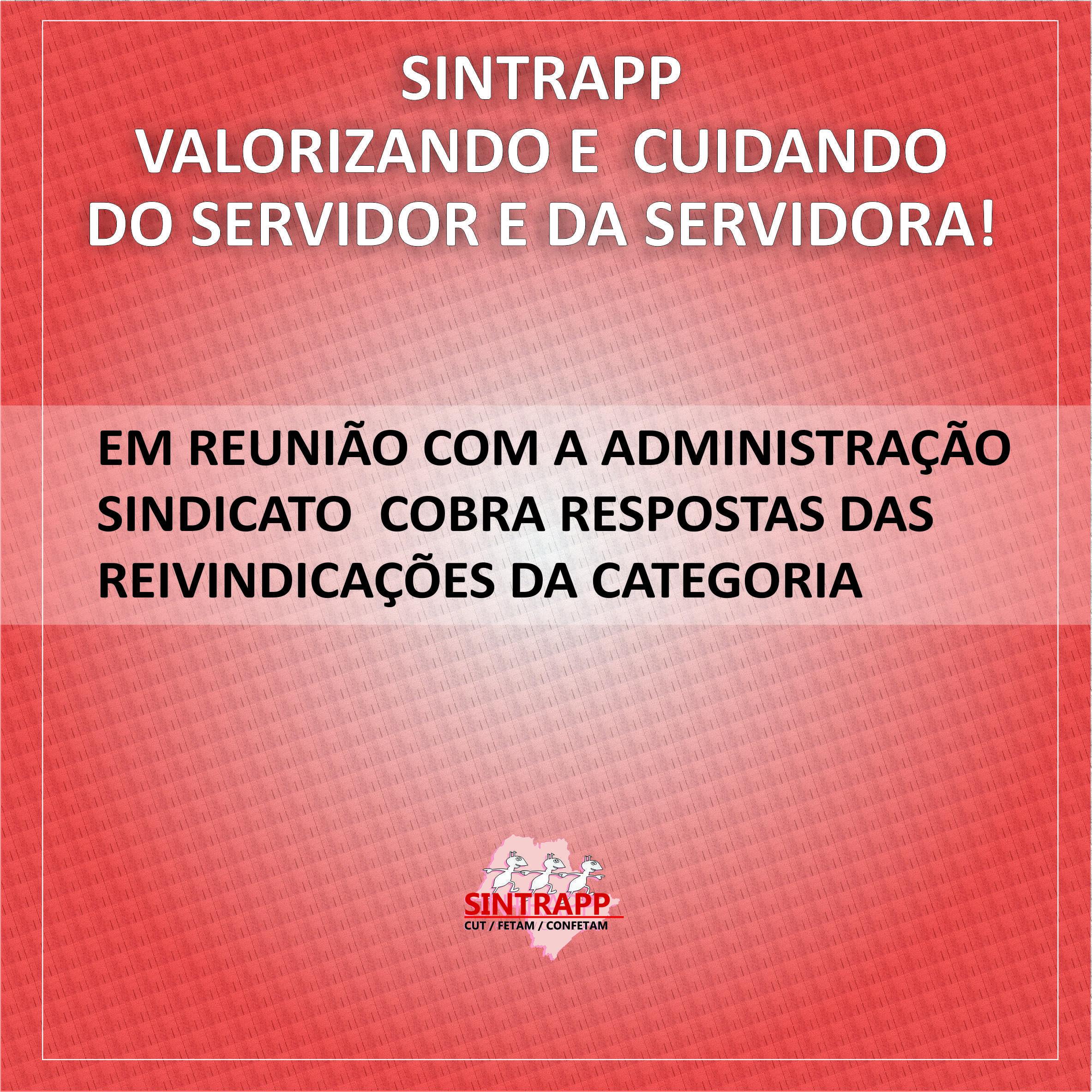 Sintrapp se reúne com administração para verificar demandas dos Servidores e Servidoras.