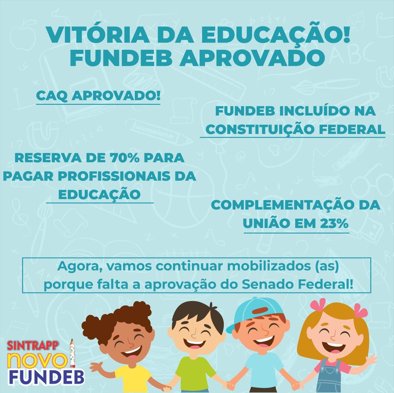 FUNDEB aprovado, conquista para a Educação!