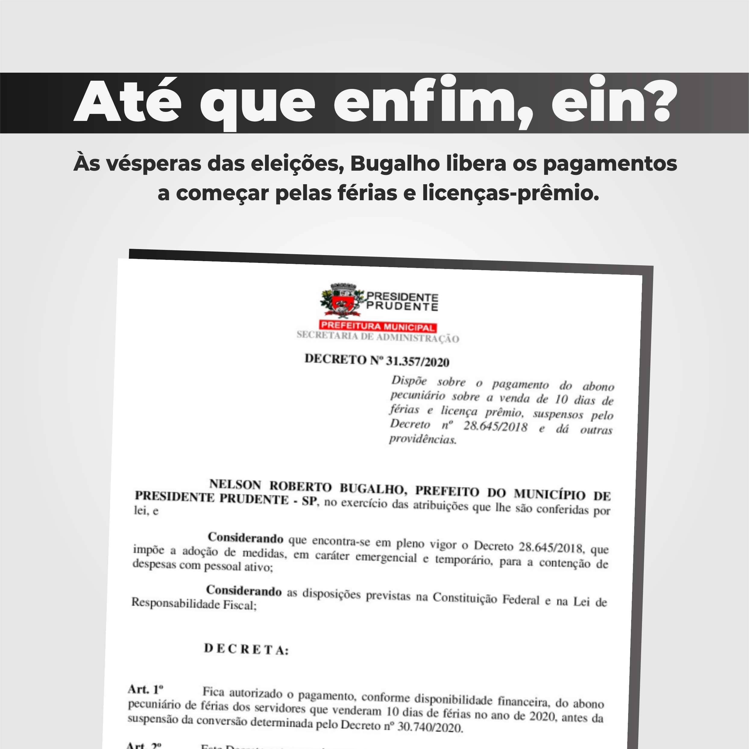 Acaso ou conveniência?  Restando poucos dias até as eleições, prefeito Bugalho aprova pagamento de venda de férias  vendidas em 2020.
