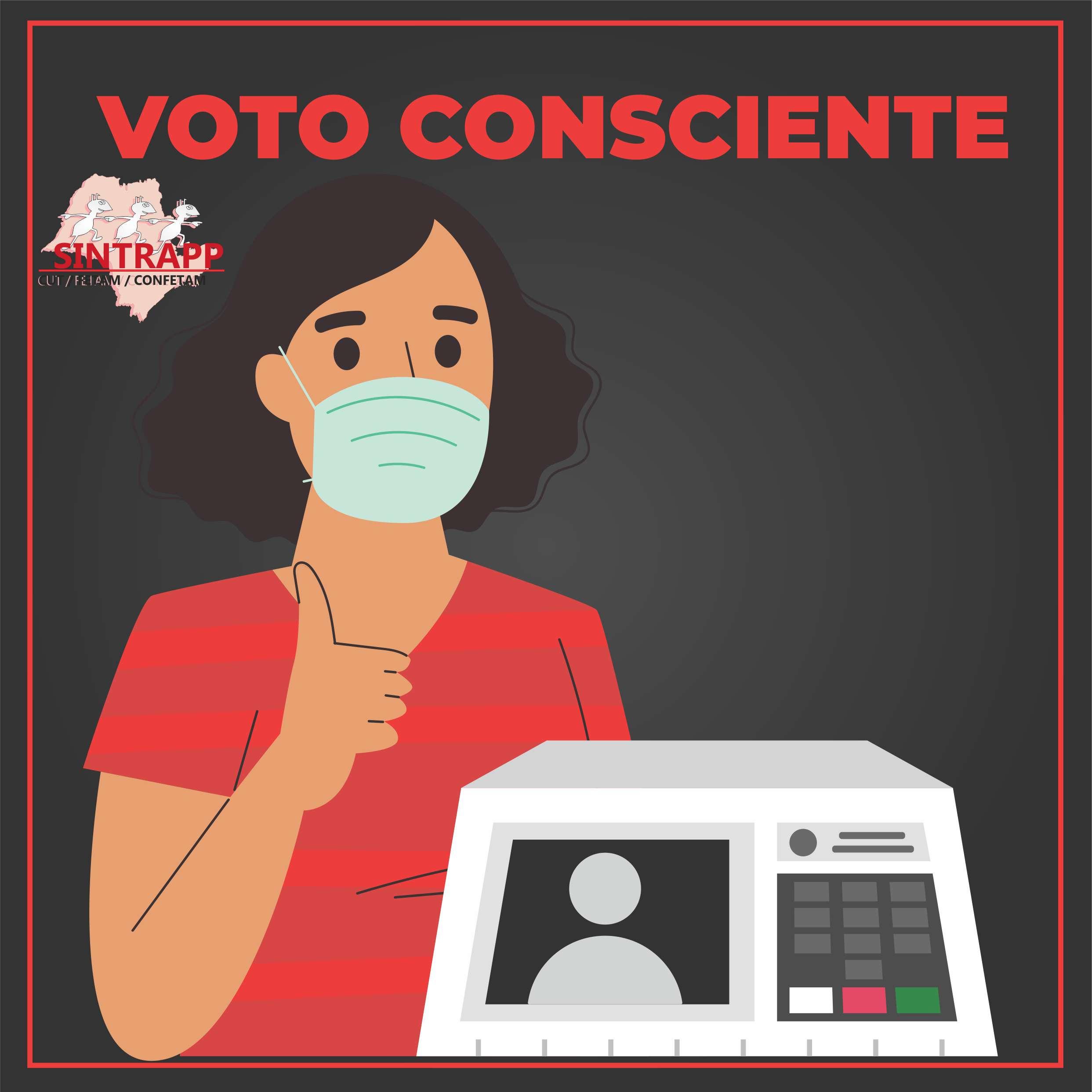 VOTE CONSCIENTE  EXERÇA A SUA CIDADANIA NESTE DOMINGO!