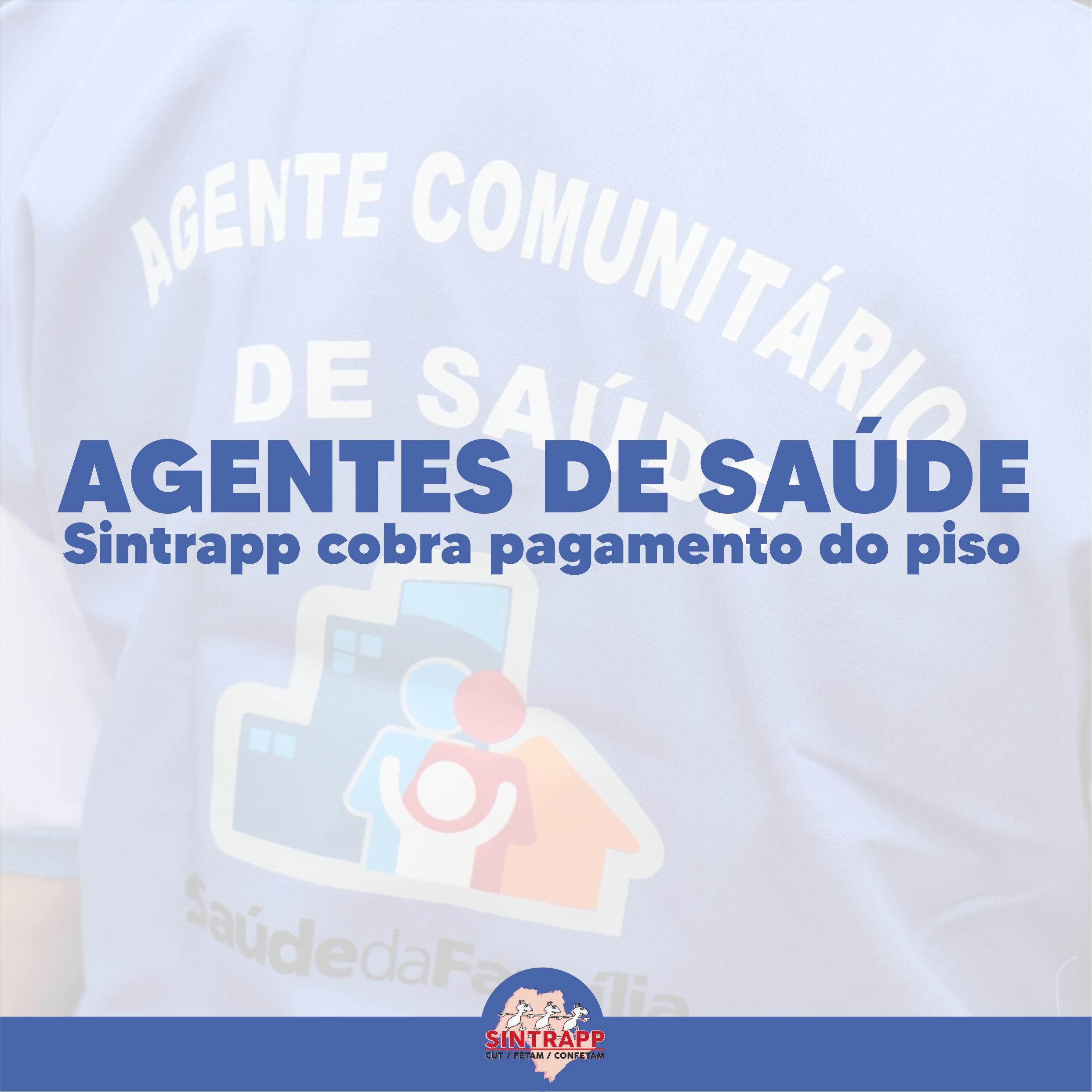 Sintrapp ajuíza ação cobrando da Prefeitura o pagamento do Piso dos Agentes de Saúde