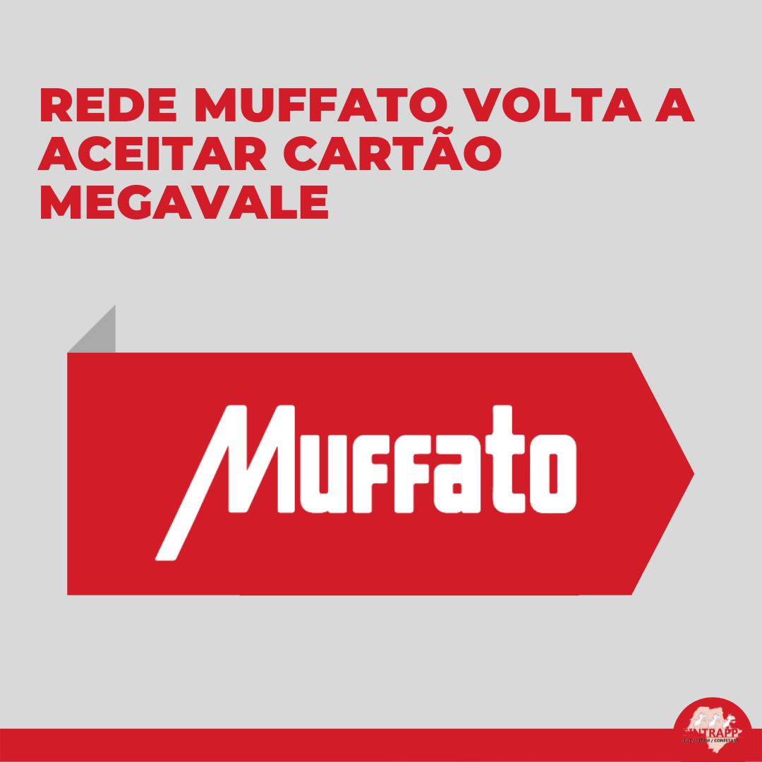 Rede Muffato volta a aceitar cartão Megavale