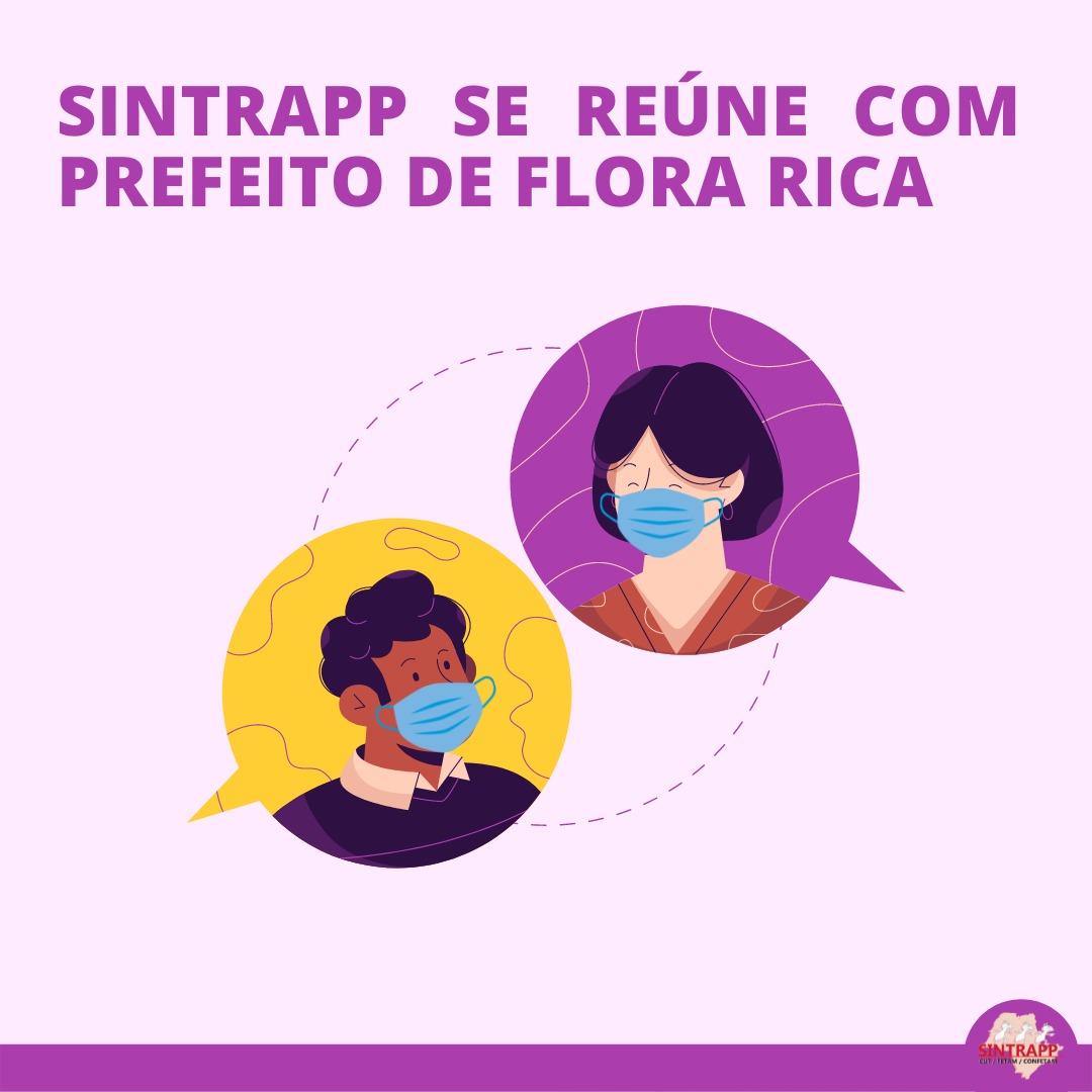 Sintrapp se reúne com prefeito de Flora Rica